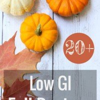 20+ Low Glycemic Fall Recipes