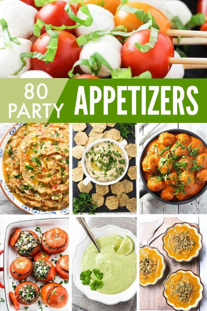 Collage of healthy party appetizers with a text overlay saying: 80 Party Appetizers.