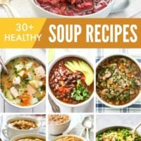 30 Easy Healthy Soup Recipes for Fall and Winter