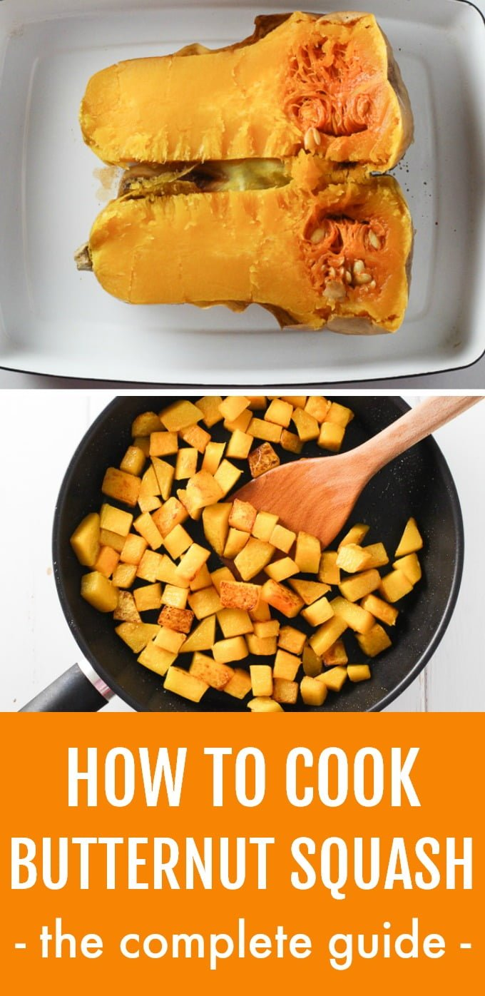 This ultimate guide shows you how to cook butternut squash for soups, side dishes, and appetizers using 6 easy methods. Learn how to cook a whole butternut squash and butternut squash halves in the oven and microwave, as well as how to roast, sauté, and steam butternut squash cubes. Also, learn how to make butternut squash puree and roast butternut squash seeds. #butternutsquash #vegan #cleaneating #mealprep #recipe #plantbased #healthy #realfood