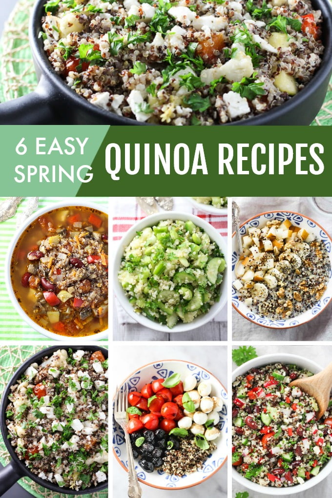 Collage of quinoa recipes with the text overlay saying: 6 Easy Spring Quinoa Recipes.