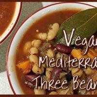 Vegan Mediterranean Three Bean Soup