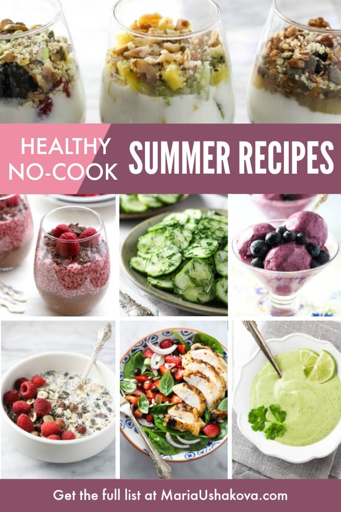 A collage of various summer meals with a text overlay saying: Healthy No-Cook Summer Recipes